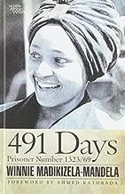 491 Days (Modern African Writing Series) by Winnie Madikizela-Mandela (2014-03-10)