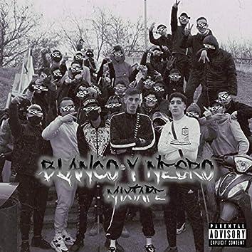 Blanco & Negro Mixtape