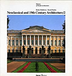 Neoclassical Vol 2 (History of World Architecture)