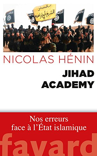 Jihad Academy (Documents) (French Edition)