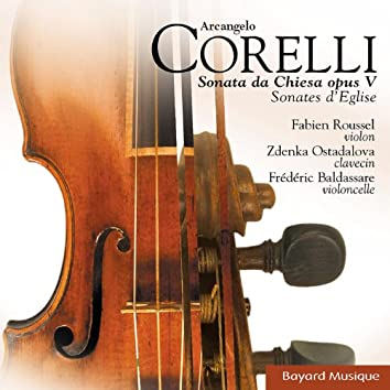 Corelli: Sonata da Chiesa Opus V (Collection Elévation)