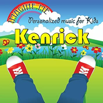 Imagine Me - Personalized Music for Kids: Kenrick
