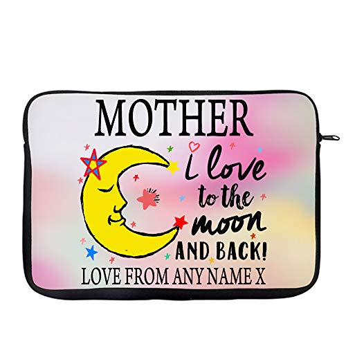 Personalised Mother's Day MOTHER I Love You To The Moon And Back Valentine Day Secret Santa Birthday Present Travel Bag Laptop Sleeve Unique Laptop Accessories. (9'-10')