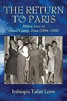 The Return to Paris: Melvin Lowe in Lamar County, Texas (1894 - 1920)