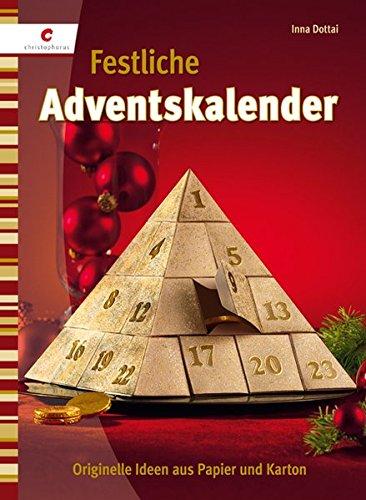 Festliche Adventskalender: Originelle Ideen aus Papier & Karton
