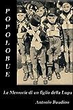 POPOLOBUE Le Memorie di un Figlio della Lupa (Italian Edition)