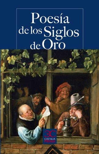 Poesía de los Siglos de Oro . (CASTALIA PRIMA. C/P.)