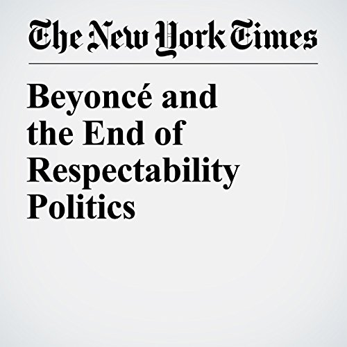Beyoncé and the End of Respectability Politics copertina