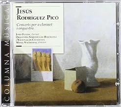 Rodriguez Pico: Conciertos Para Clarinete Y Orquesta ; Fuster, Orquestra Simfonica De Barcelona ; Valdivieso