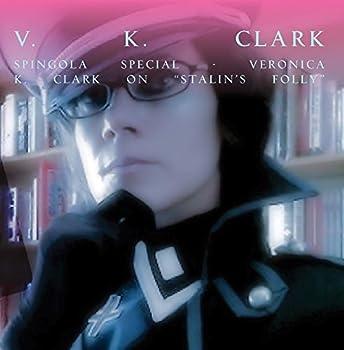 Spingola Special - Veronica K Clark on  Stalin s Folly