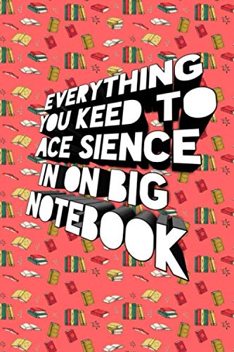 Everything You Keep To Ace Sience In One Big NoteBook: orange