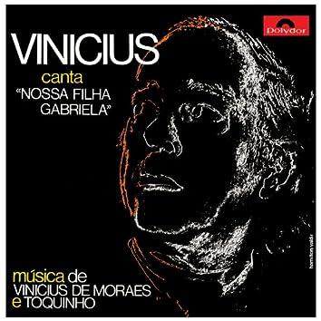 """Vinícius Canta: """"Nossa Filha Gabriela"""""""