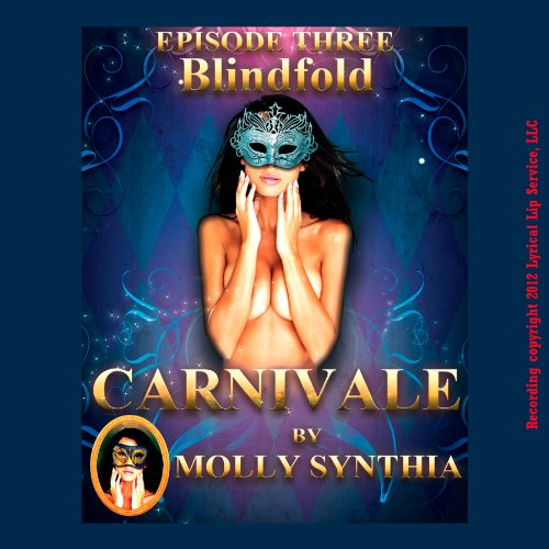 Blindfold: Sara's First Anal Play at Carnivale audiobook cover art