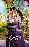 Ein teuflisch charmanter Duke (Duke Society 2)