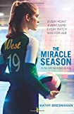 The Miracle Season - Kathy Bresnahan
