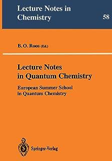 Lecture Notes in Quantum Chemistry: European Summer School in Quantum Chemistry
