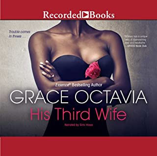 His Third Wife     Southern Scandal, Book 2              By:                                                                                                                                 Grace Octavia                               Narrated by:                                                                                                                                 Simi Howe                      Length: 8 hrs and 37 mins     28 ratings     Overall 4.4