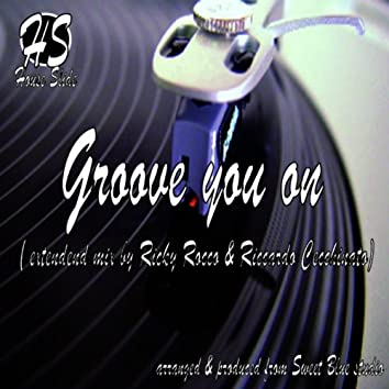 Groove You On (Ricky Rocco & Riccardo Cecchinato Extended Mix)