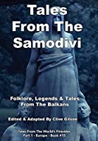 Tales From The Samodivi (Tales from the World's Firesides - Europe)