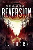 book cover art for The Reversion: The Inevitable Horror by J. Thorn