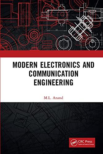 Modern Electronics and Communication Engineering (English Edition)