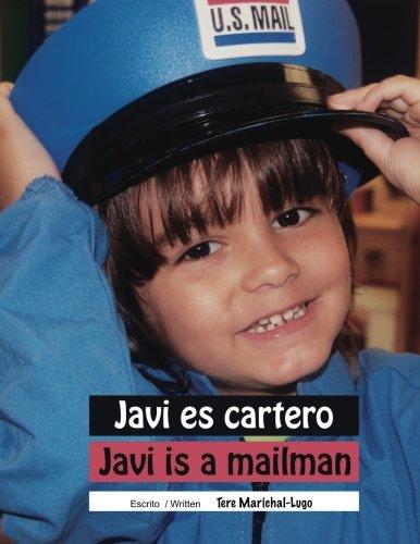 Javi es cartero / Javi is a mailman: Volume 2 (Coleccion Dos...