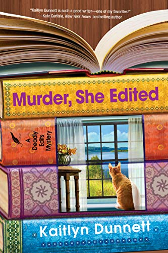Murder, She Edited (Deadly Edits Book 4) by [Kaitlyn Dunnett]