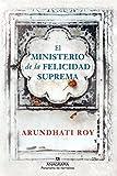El ministerio de la felicidad suprema (Panorama de narrativas) (Spanish Edition)