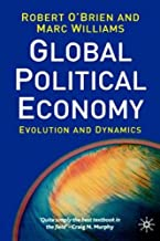 The Global Political Economy: Evolution and Dynamics