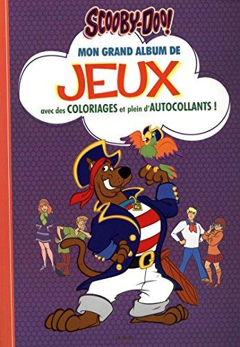 Mon grand album de jeux Scooby-Doo!: Avec des coloriages et plein d'autocollants