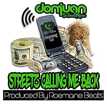 Streetz Calling Me Back