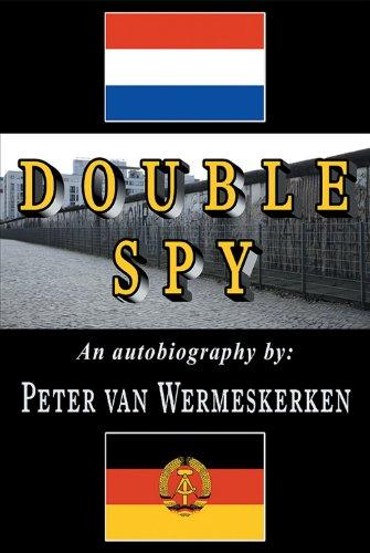 Book: Double Spy by Peter van Wermeskerken
