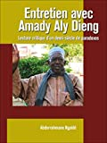 Entretien avec Amady Aly Dieng (Biographies africaines)