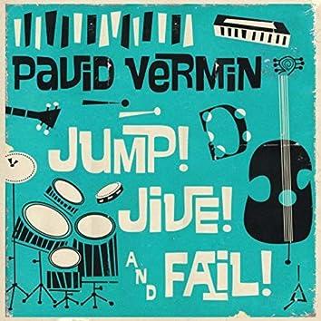 Jump, Jive, And Fail