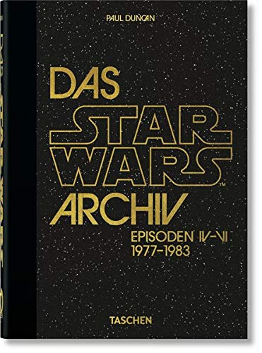 Das Star Wars Archiv. 1977–1983. 40th Anniversary Edition