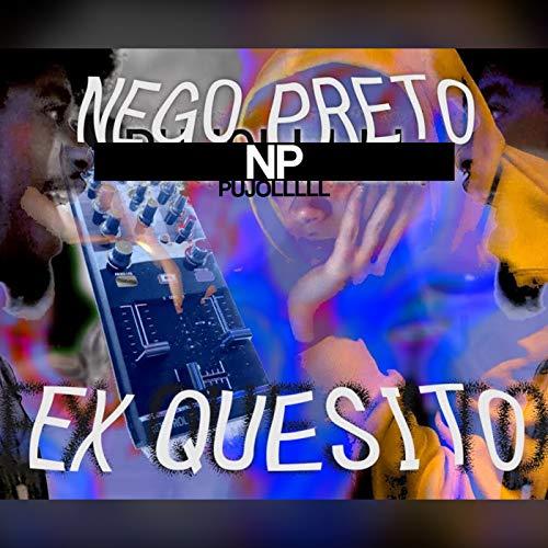 Ex Quesito [Explicit]