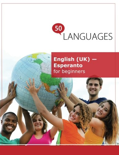 English (UK) - Esperanto for beginners: A book in 2 languages (Multilingual Edition) (Paperback)