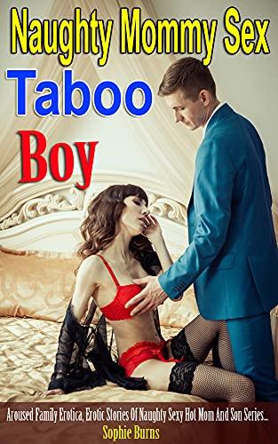 Naughty Mommy Sex Taboo Boy: Mommy