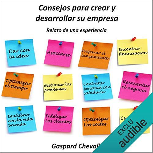Consejos para crear y desarrollar su empresa (I Created My Own Company: Case Study of Entrepreneurship) Titelbild