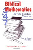 Bible Mathematics by Pastor Ed Vellowe
