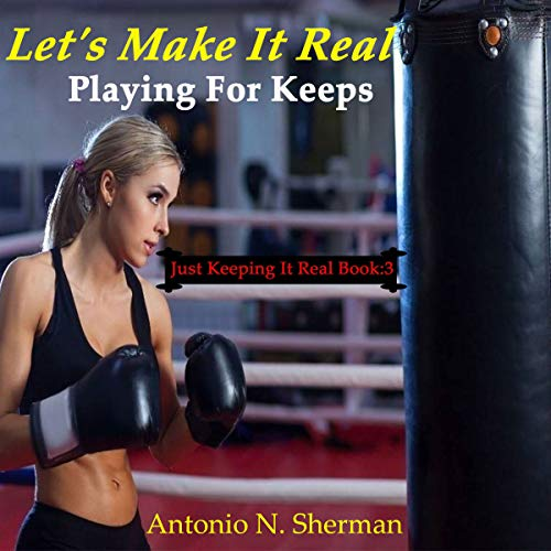 Let's Make It Real: Playing for Keeps audiobook cover art