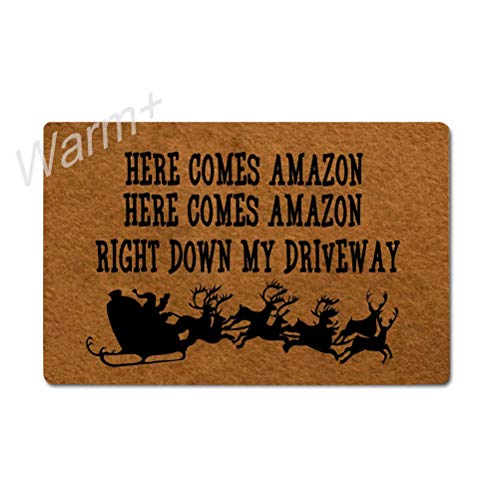 Warm+ Doormat Here Comes Amazon Right Down My Driveway Door Mat with Rubber Backing Home Decor Indoor Mats for Entry Front Floor Mats 23.6 x 15.7 Inches
