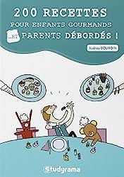 200 recettes pour enfants gourmands