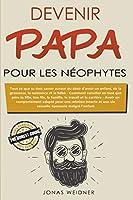 Devenir papa pour les néophytes