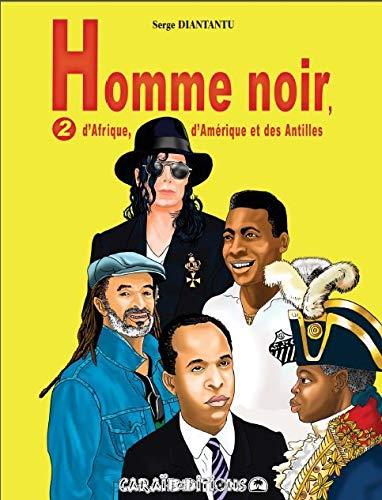 Svart mann, fra Afrika, Amerika og Vestindia: bind 2