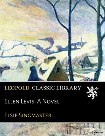 Ellen Levis: A Novel