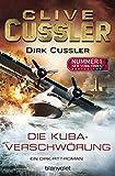 Clive Cussler, Dirk Cussler: Die Kuba-Verschwörung