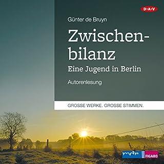 Zwischenbilanz: Eine Jugend in Berlin Titelbild