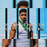 Tip Toeing (feat. Pop Peso) (Slowed) [Explicit]