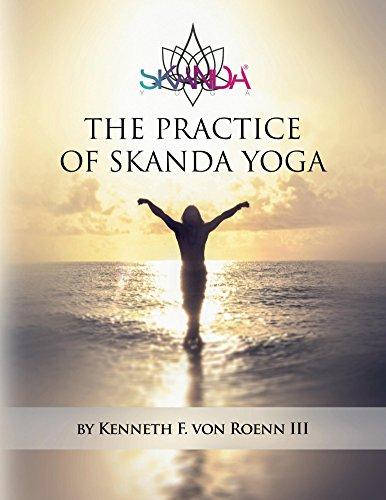 The Practice of Skanda Yoga (English Edition)